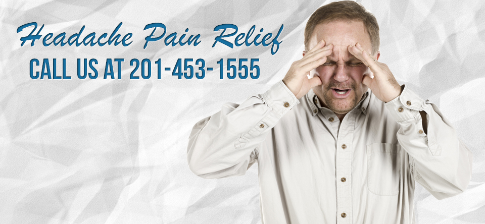 Headache Pain Relief in Hudson County, NJ